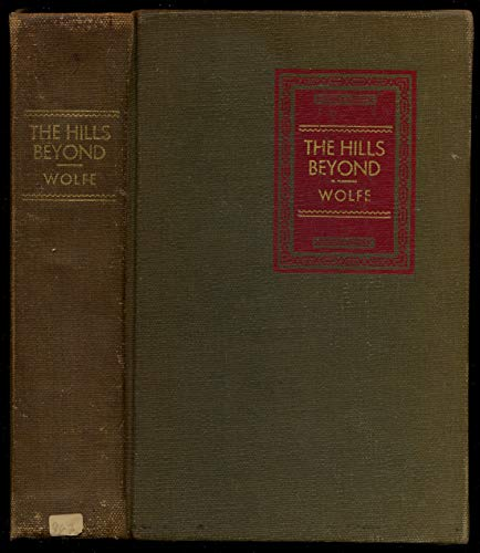 The Hills Beyond: Wolfe, Thomas