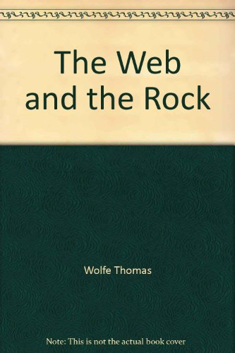 9780060147068: The Web and the Rock