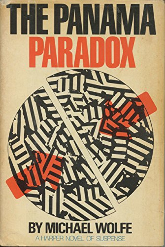 The Panama Paradox: Wolfe, Michael