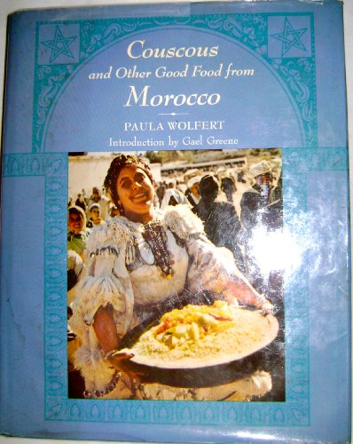 9780060147211: Couscous and Other Good Food from Morocco