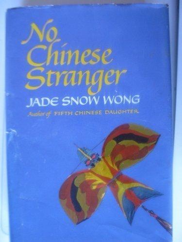 No Chinese Stranger (signed): WONG, JADE SNOW