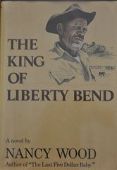 9780060147389: The King of Liberty Bend