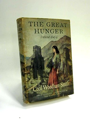 9780060147402: The Great Hunger: Ireland 1845 1849