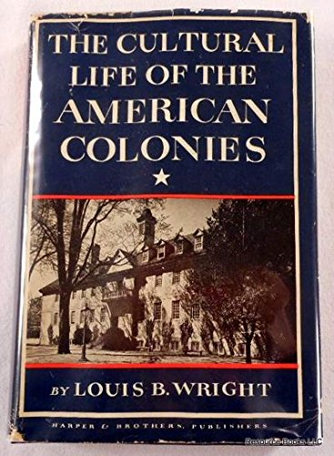 9780060147556: Cultural Life of the American Colonies 1607-1763 (New American Nation)