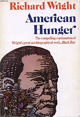 American Hunger: Wright, Richard