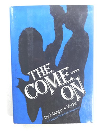 9780060147747: Come on (Harper Novel of Suspense)