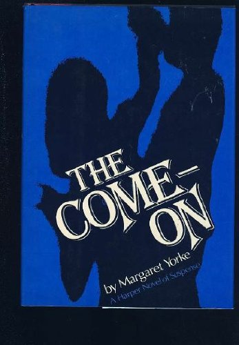 9780060147747: Come on (Harper Novel of Suspense)