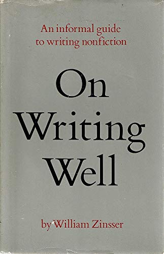 9780060147983: On Writing Well: An informal guide to writing nonfiction