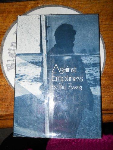Against emptiness: Poems: Zweig, Paul