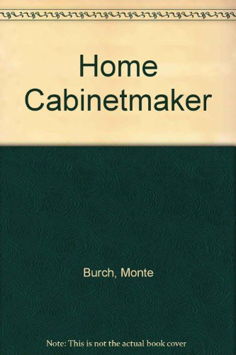 9780060148263: Home Cabinetmaker