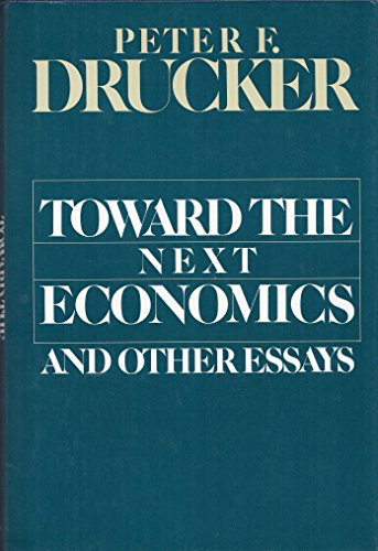 9780060148287: Toward the Next Economics, and Other Essays