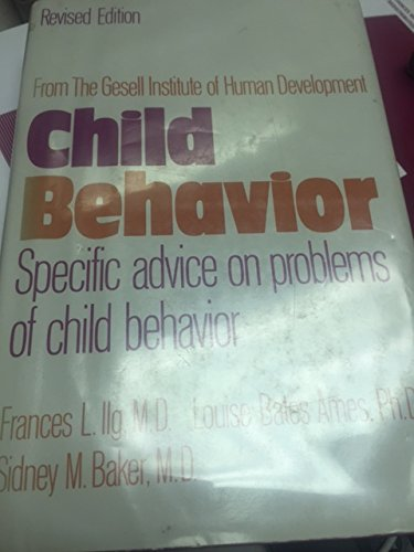 9780060148294: Child Behavior: From the Gesell Institute of Human Development