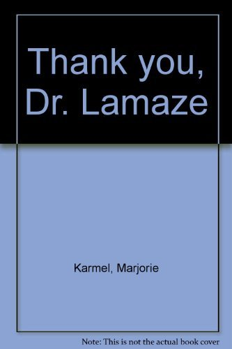 9780060148317: Thank you, Dr. Lamaze