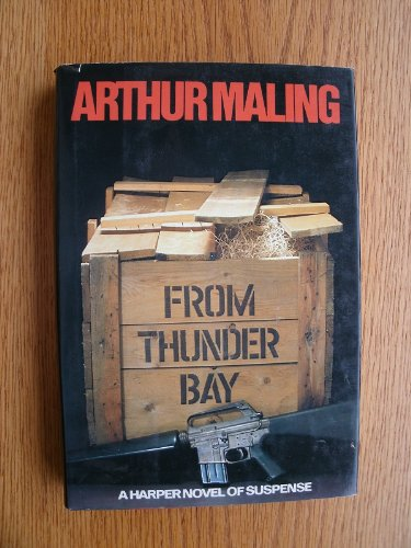 9780060148324: From Thunder Bay (Harper Novel of Suspense)