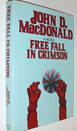 Free Fall in Crimson.: MacDONALD, John D.