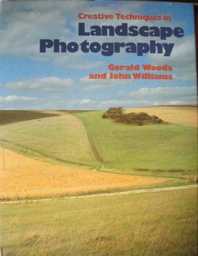 9780060148355: Creative Techniques in Landscape Photography (Creative Techniques in Photography)
