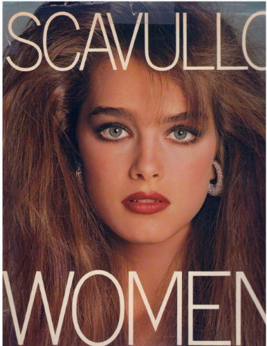 Scavullo Women: Scavullo, Francesco