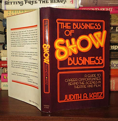 9780060148478: The business of show business: A guide to career opportunities behind the scenes in theatre and film