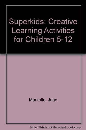 9780060148553: Superkids: Creative Learning Activities for Children 5-12