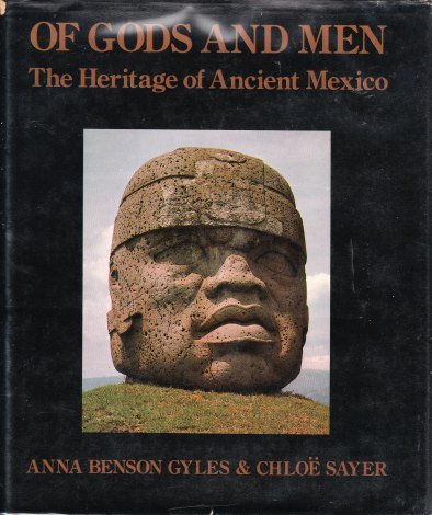 9780060148874: Of gods and men: The heritage of Ancient Mexico