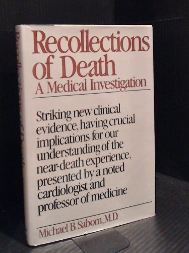 9780060148959: Recollections of Death: A Medical Investigation