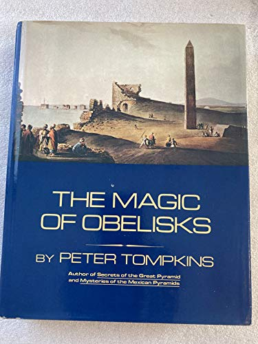 9780060148997: The Magic of Obelisks