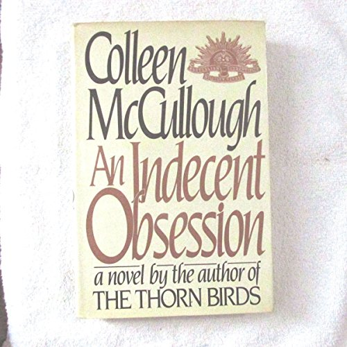 9780060149208: An Indecent Obsession