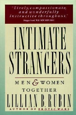 9780060149222: Intimate Strangers: Men and Women Together