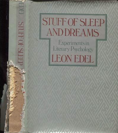 9780060149291: Stuff of Sleep and Dreams: Experiments in Literary Psychology