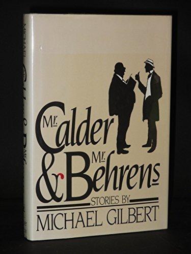 9780060149321: Mr. Calder & Mr. Behrens * Stories by Michael Gilbert