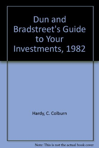 9780060149352: Dun and Bradstreet's Guide to Your Investments, 1982