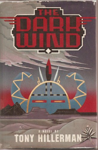 The Dark Wind: Hillerman, Tony