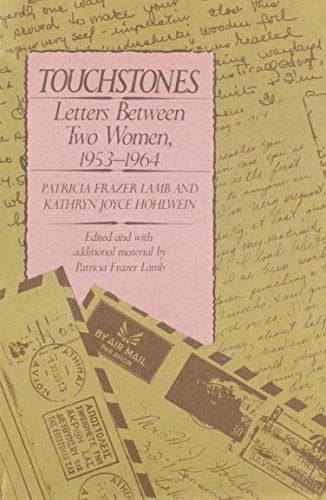Touchstones: Letters Between Two Women, 1953-1964: Lamb, and