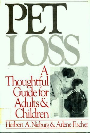 9780060149475: Pet Loss: A Thoughtful Guide for Adults and Children