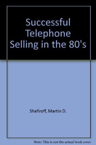 9780060149529: Successful Telephone Selling in the 80's