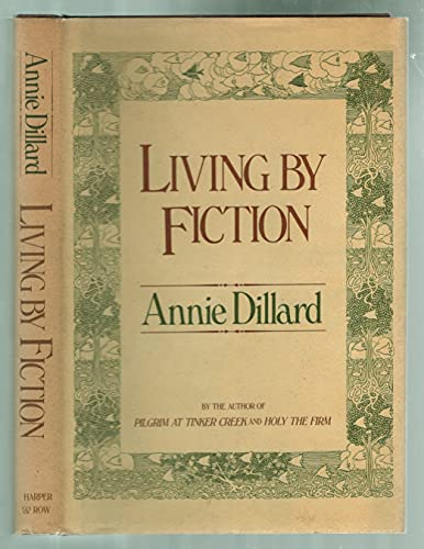 Living by Fiction: Dillard, Annie