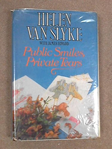 Public Smiles, Private Tears: Van Slyke, Helen