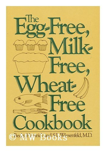 9780060149789: The Egg-Free, Milk-Free, Wheat-Free Cookbook