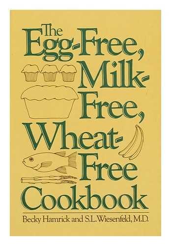 9780060149789: The Egg-Free, Milk-Free, Wheat-Free Cookbook