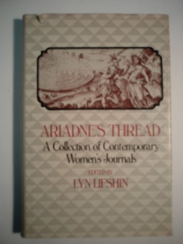 9780060149895: Ariadne's thread: A collection of contemporary women's journals