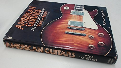 9780060149963: American Guitars: An Illustrated History