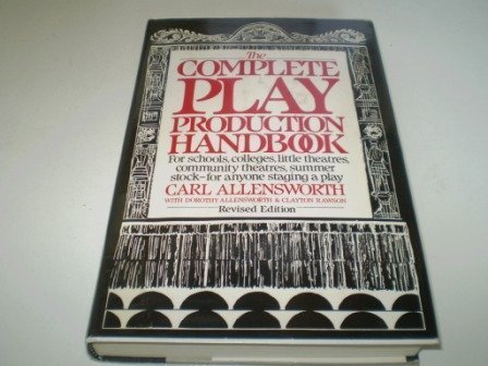 9780060150006: The complete play production handbook