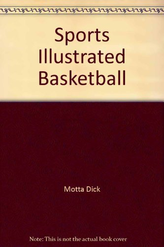 9780060150068: Sports Illustrated Basketball