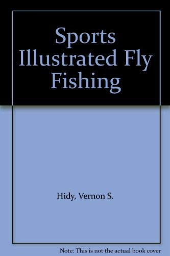 9780060150099: Sports Illustrated Fly Fishing