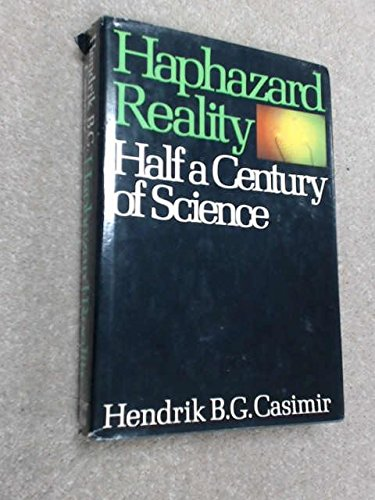9780060150280: Haphazard reality: Half a century of science (Alfred P. Sloan Foundation series)