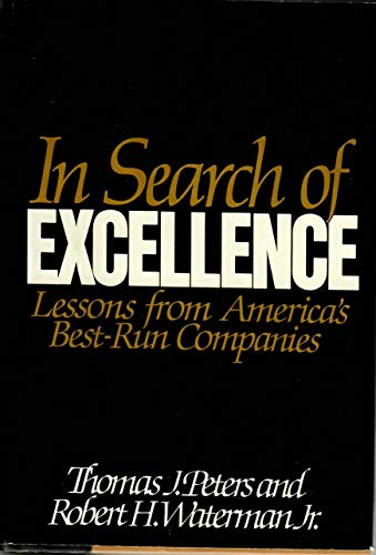 9780060150426: In Search of Excellence: Lessons from America's Best-Run Companies (Collins Business Essentials)