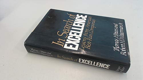 In Search of Excellence: Lessons from America's Best-Run Companies (0060150424) by Thomas J. Peters; Robert H. Waterman