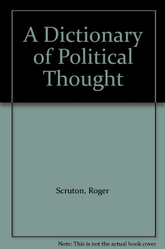 9780060150440: A Dictionary of Political Thought