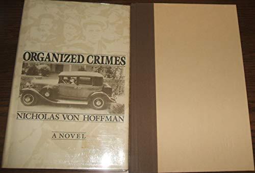 9780060150495: Organized Crimes