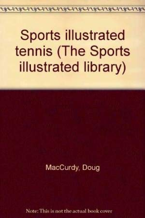 9780060150532: Sports Illustrated Tennis